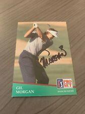 GIL MORGAN AUTOGRAPHED 1991 PRO SET GOLF CARD W/COA