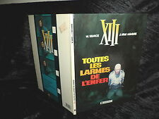 E.O. la série XIII 'toutes les larmes de l'enfer' de W.Vance et J.van Hamme TBE