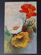 Poppies Postcard: Many Happy Returns of Your Birthday c1909 by Davidson Bros