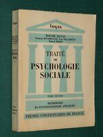 Traité de Psychologie Sociale T. 2 recherches en psychosociologie…  Roger DAVAL