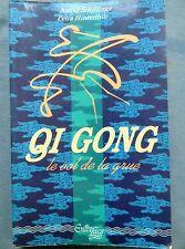 Qi Gong, le vol de la grue, Astrid Schillings et Petra Hinterthur, 1991