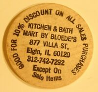 Vintage Kitchen & Bath Mart By Bloede's Wooden Nickel Elgin Illinois