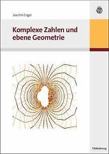 Komplexe Zahlen und Ebene Geometrie by Joachim Engel (2009, Paperback)