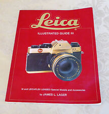 Leica Leitz Illustrated Guide III Book by James Lager Singed Copy Lenses Access.