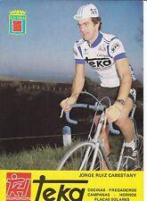 CYCLISME carte cycliste JOSE RUIZ CABESTANY équipe TEKA 1981