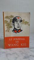 El Journal De Wang Kié - 1968 - Ediciones En Idiomas Internacionales