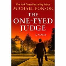 The One-Eyed Judge (Judge Norcross Novels) - Paperback NEW Ponsor, Michael 01/06