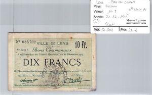 Good Regional Lens Pas De Calais -10 Francs 21/2/1915 New Series A R2 085,702