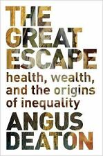 The Great Escape: Health, Wealth, and the Origins of Inequality (Paperback or So