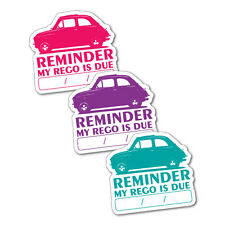 3X Reminder My Rego Is Due Mini Car Sticker Decal Car Fuel Racing #7054EN