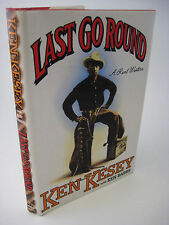 1st Edition LAST GO ROUND Ken Kesey WESTERN First Printing FICTION Novel CLASSIC