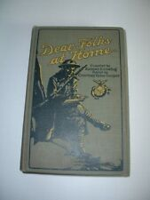 "1919 ""DEAR FOLKS AT HOME"" The Glorious Story of the United States Marines 1st ed"