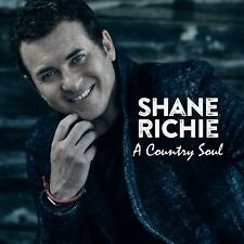 SHANE RICHIE A COUNTRY SOUL CD  - UK SELLER - SPECIAL PRICE TO CLEAR  (2017)