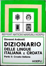Giovanni Androvi?, Dizionario delle lingue Italiana e croata (Parte II: croat...