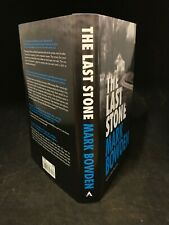 Signed First Edition First Printing Mark Bowden The Last Stone