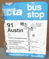 Vtg 2 Sided CTA Bus Stop 91 AUSTIN Chicago Aluminum Sign 24 x 18 S673