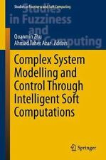 Complex System Modeling and Control Through Intelligent Soft Computing 319...