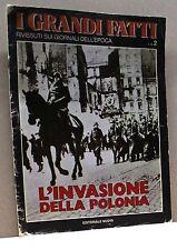 I GRANDI FATTI - L'INVASIONE DELLA POLONIA [Rivista, n. 2, Editoriale Nuova]