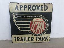 RARE VINTAGE TRAILER PARK SIGN 40's TRAILER COACH MANUFACTURERS ASSOCIATION TCMA