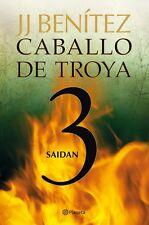 CABALLO DE TROYA 3: SAIDAN, POR: J. J. BENITEZ