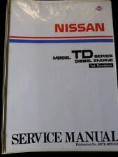 "NISSAN "" Model TD series "" Diesel Engine  1989 Original SERVICE / REPAIR MANUAL"