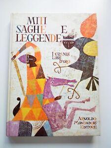 Miti, saghe e leggende - Mondadori - Prima Edizione 1962