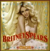 Britney Spears - Circus [New & Sealed] CD