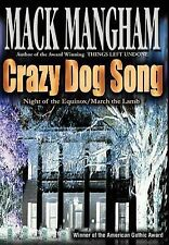 Crazy Dog Song: Night of the EquinoxMarch the Lamb