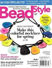 BEAD STYLE Magazine - March 2008 - Back Issue!