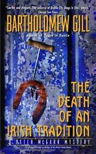 The Death of an Irish Tradition by Bartholomew Gill (A Peter McGarr #17) FF811