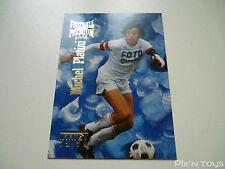 Carte Football Cards Premium 1995 Panini Michel Platini 72/79 P01 / Near mint