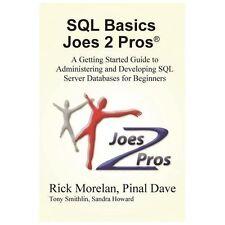 SQL Basics Joes 2 Pros by Rick Morelan (2013, Paperback)