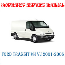 FORD TRANSIT VH VJ 2001-2006 WORKSHOP SERVICE REPAIR MANUAL (DIGITAL e-COPY)