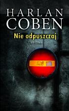Nie odpuszczaj, Harlan Coben | Polish Book