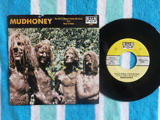 MUDHONEY You Got It (Keep It Outta My Face) 45 rpm w/PICTURE SLEEVE Sub Pop 1989