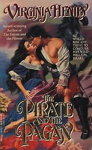 The Pirate and the Pagan by Virginia Henley (Paperback, 1990)