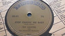 THE LANCERS STOP CHASIN ME BABY & PEGGY O'NEIL TREND 70