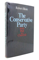 Robert Blake THE CONSERVATIVE PARTY  1st Edition 1st Printing