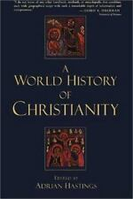 A world history of Christianity (HC) Hastings, Adrian 1