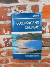 Colonsay and Oronsay by Norman S. Newton (Hardback, 1990)