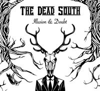 THE DEAD SOUTH - ILLUSION & DOUBT   VINYL LP+CD NEW!