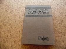 1940.La cote d'azur de Marseille à Menton.Guides bleus..