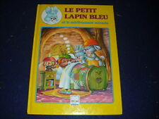 Le petit lapin bleu et le medicament miracle by J.Thomas Bilstein  French New