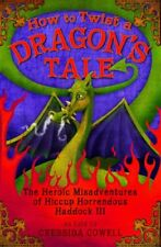 B002SB8QNM How to Twist a Dragons Tale: The Heroic Misadventures of Hiccup the