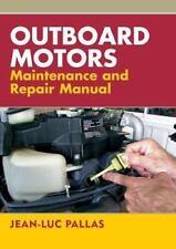 Outboard Motors Maintenance and Repair Manual (Paperback or Softback)