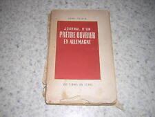 1947.journal prêtre ouvrier Allemagne / Perrin. envoi autographe.guerre 39-45