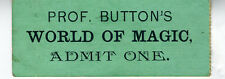 1880s Admit Ticket Prof. Button's World of Magic Connecticut