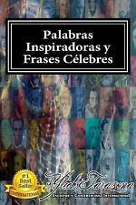 Colecciones y Compendios de Excelencia: Palabras Inspiradoras y FRASES...
