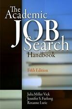 The Academic Job Search Handbook by Jennifer S. Furlong, Rosanne Lurie and...