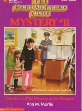 Claudia and the Mystery at the Museum (Baby-Sitters Club Mysteries), Ann Matthew